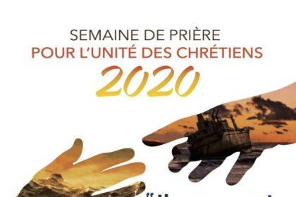 Semaine de prière pour l'unité des chrétiens : 18 au 26 janvier